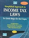 Simplified Approach to Income Tax Laws 21st Edition.2016