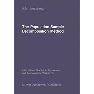 The Population-Sample Decomposition Method: A Distribution-Free Estimation Technique for Minimum Distance Parameters (International Studies in Economics and Econometrics)