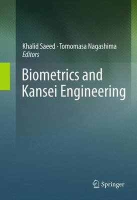 [(Biometrics and Kansei Engineering)] [Edited by Khalid Saeed ] published on (November, 2014) (Kansei Engineering)