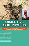Objective Soil Physics
