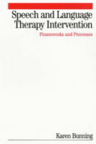 speech-and-language-therapy-intervention-frameworks-and-processes