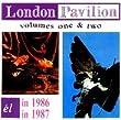 London Pavilion Volumes I & II: In 1986 In 1987
