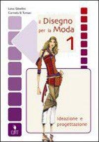 Il disegno per la moda 1 N.E.