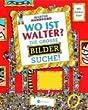 Wo ist Walter?: Die grosse Bildersuche!