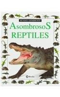 Asombrosos reptiles (mundos asombrosos) (Coleccion