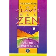 Claves Del Zen, Las: Guía Para La Práctica Del Zen (Nuevo mundo)