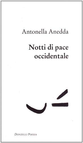 Notti di pace occidentale di Antonella Anedda