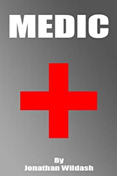 Medic by [wildash, Jonathan]