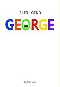 George  par Alex Gino