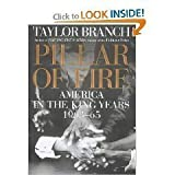 Pillar of Fire: America in the King Years 1963-65. Taylor Branch