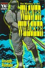 The Mystery of the Wagner Whacker (The Warwick Sports Young Adult Novels Series) por Joseph Romain