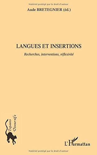 Langues et insertions : Recherches, interventions, réflexivité par Aude Bretegnier