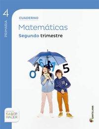 CUADERNO MATEMATICAS 4 PRIMARIA 2 TRIM SABER HACER - 9788468029672