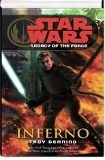 Inferno: 6 (Star Wars: Legacy of the Force)