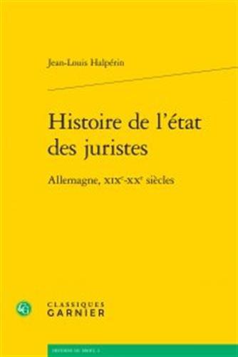 Histoire de l'état des juristes : Allemagne, XIXe-XXe siècles
