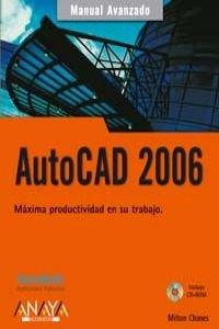 Autocad 2006 - manual avanzado por Milton Chanes