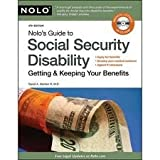 Nolo's Guide to Social Security Disability: Getting & Keeping Your Benefits 5th (fifth) Edition by Morton III M.D., David published by NOLO (2010)