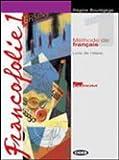 Francofolie. Cahierde l'élève-Francfolio. Per le Scuole superiori. Con CD Audio. Con CD-ROM: FRANCOFOLIE 2 EL+EX+CDR+2CD