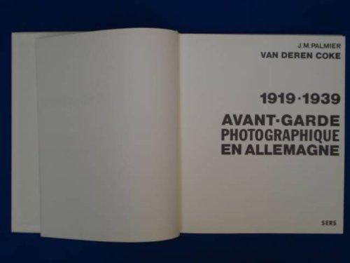 1919-1939 : Avant-garde photographique en Allemagne