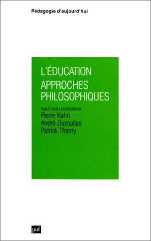L'Education : approches philosophiques