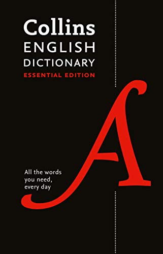 Collins English Dictionary Essential edition: All the words you need, every day (Collins Essential Editions) (English Edition)