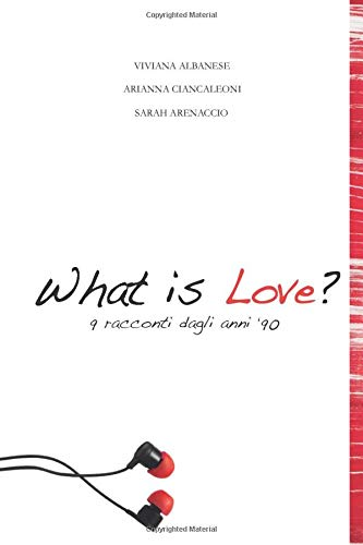 Zoom IMG-2 what is love 9 racconti
