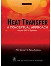 Heat Transfer: A Conceptual Approach (As per JNTU Syllabus)