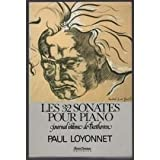 Les 32 sonates pour piano, journal intime de Beethoven