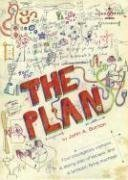 The Plan: Four Courageous Orphans, a Daring Plan of Escape, and a Fantastic Flying Machine! by John A. Burton (2008) Paperback