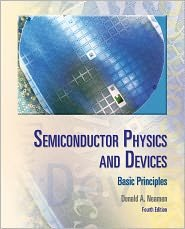 Semiconductor Physics And Devices 4th (forth) edition Text Only