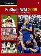 Fußball WM 2006: Alle Spiele - Alle Tore - Alle Teams
