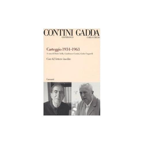 Carteggio 1934-1963. Con 62 Lettere Inedite