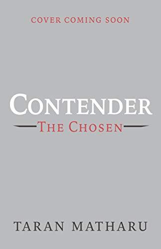 Contender: The Chosen: Book 1 por Taran Matharu