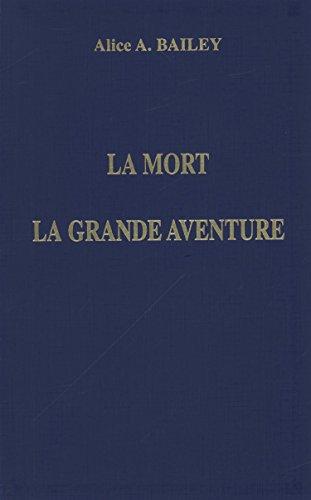 La mort, la grande aventure