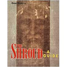 The Shroud: A Guide