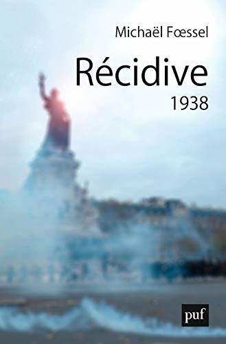 Récidive : 1938