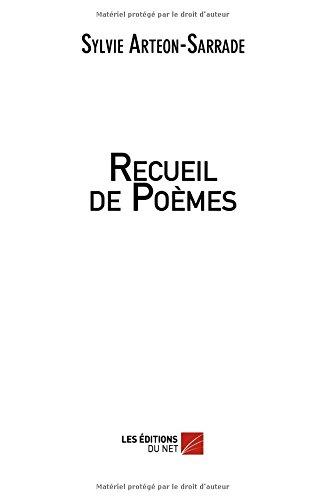 Recueil de Poèmes par Sylvie Arteon-Sarrade