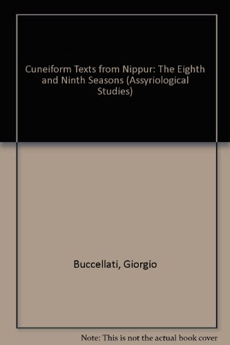 cuneiform-texts-from-nippur-the-eighth-and-ninth-seasons-assyriological-studies