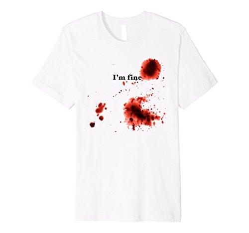I 'm fine Bloody T-Shirt Halloween Blutiges Kostüm