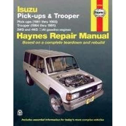 [Isuzu Trooper and Pick-up (81-93) Automotive Repair Manual] (By: Larry Warren) [published: July, 1990]