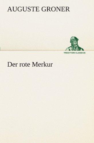 Classic Merkur (Der rote Merkur (TREDITION CLASSICS))
