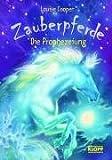 Zauberpferde - Die Prophezeiung