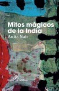 Portada del libro Mitos Magicos De La India (Nefelibata (Duomo))