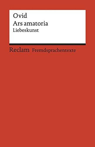 Ars amatoria: Liebeskunst (Reclams Universal-Bibliothek) -