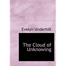[(The Cloud of Unknowing)] [By (author) Evelyn Underhill] published on (August, 2008)