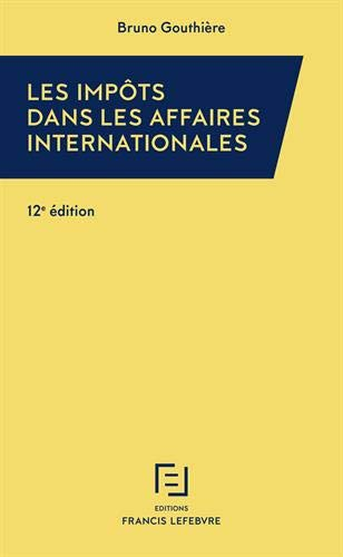 IMPOTS DANS LES AFFAIRES INTERNATIONALES 19-20 par Bruno Gouthière