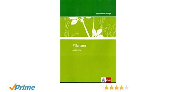 Pflanzen: Kopiervorlagen mit CD-ROM Klassen 5-10 Arbeitsblätter ...
