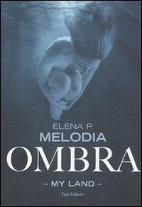 Ombra. My Land
