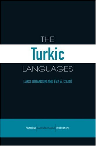 The Turkic Languages (Routledge Language Family Series)