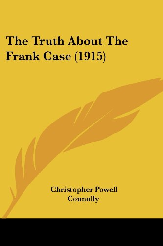 The Truth about the Frank Case (1915)